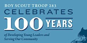 Troop 283 Centennial Dinner Celebration