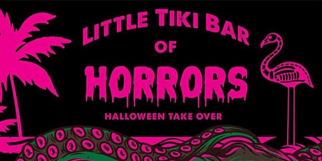 Little Tiki Bar of Horrors tickets