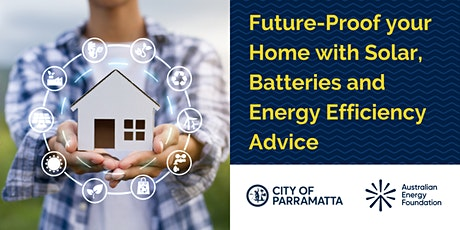 Future-Proof your Home with Solar, Batteries and Energy Efficiency Advice tickets
