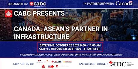 Canada: ASEAN's Partner in Infrastructure tickets