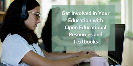 Get Involved in Your Education with Open Educational Resources + Textbooks tickets