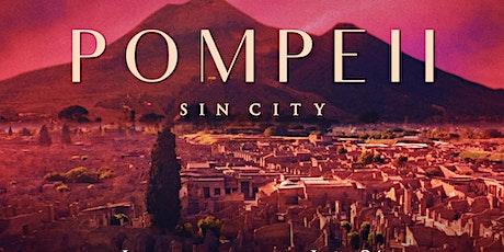 Pompeii: Sin City tickets