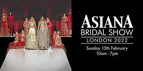 Asiana Bridal Show London - Sun 13 Feb 2022 tickets