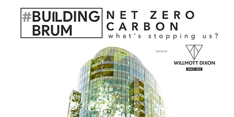 Building Brum | Net Zero Carbon: What's Stopping Us? tickets