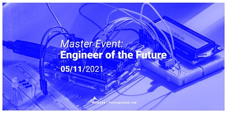 Master Event: Engineer of the Future tickets