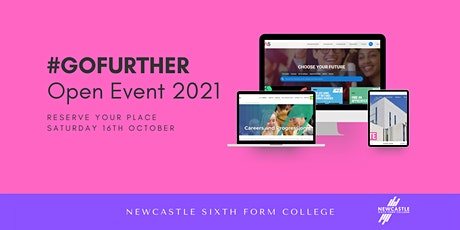 #GOFURTHER - Newcastle Sixth Form College October Saturday Open Event 2021 tickets