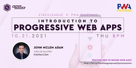 StackLeague x PWA Pilipinas: Introduction to Progressive Web Apps tickets