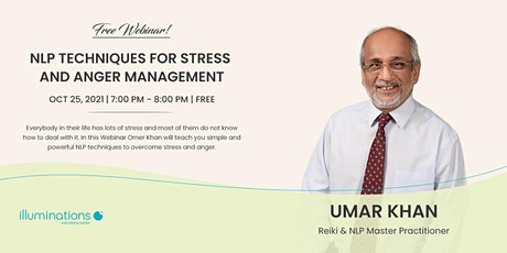 Free Webinar! Nlp Techniques For Stress And Anger Management With Umar Khan tickets