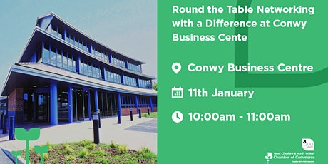 Round the Table Networking with a Difference at Conwy Business Centre tickets