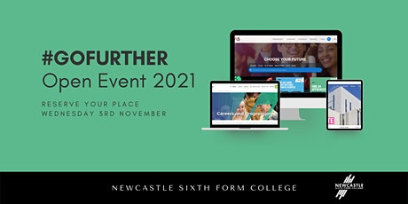 #GOFURTHER - Newcastle Sixth Form College November Open Event 2021 tickets