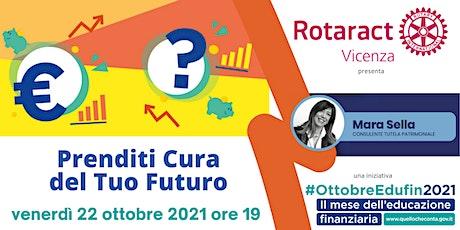 PRENDITI CURA DEL TUO FUTURO biglietti
