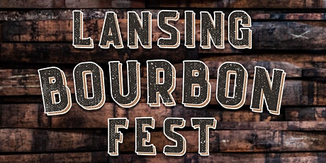 2nd Annual Lansing Bourbon Fest tickets