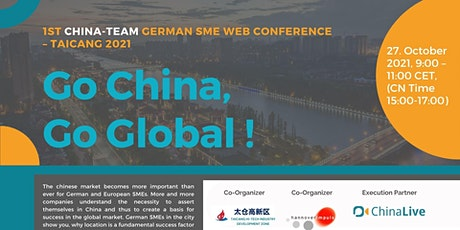 1st China-Team SME Web Conference - Taicang 2021, Go China, Go Global! Tickets