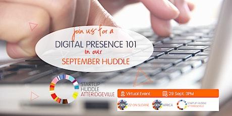 Digital Presence 101  September Huddle tickets