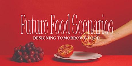Future Food Scenarios Workshop tickets