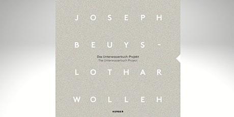 Joseph Beuys och Lothar Wolleh: Projektet Unterwasserbuch biljetter