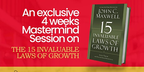 A Training on John Maxwell's 15 Invaluable Laws of Growth tickets