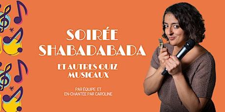 Shabadabada et autres quiz musicaux billets