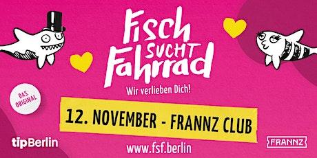 Fisch sucht Fahrrad-Party in Berlin | 12. November 2021 Tickets