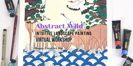 [Abstract Wild] Intuitive Landscape Painting - Virtual tickets
