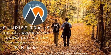 Sunrise Trails - The Fall Colours hike tickets