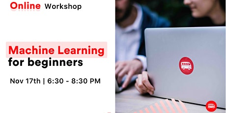 [ONLINE WORKSHOP] Machine Learning for Beginners  tickets