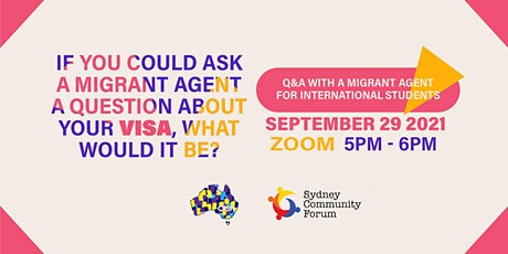 Q&A with a Migrant Agent for International Students tickets