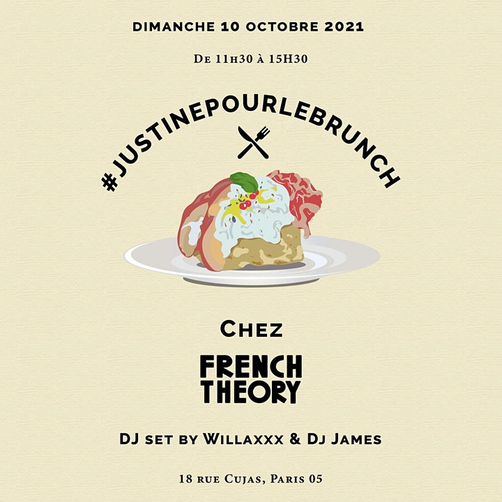 Image pour Justine Pour le Brunch x French Theory x Willax - Part I
