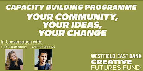 Westfield East Bank Creative Futures Fund: Information and Guidance session tickets