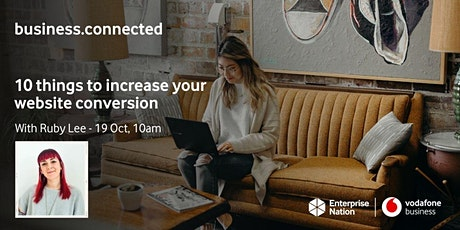 business.connected: 10 things to increase website conversion tickets