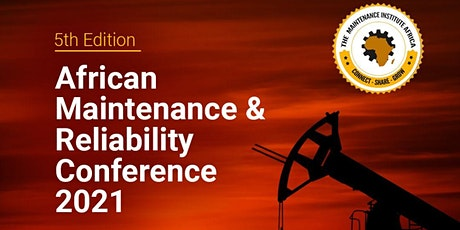 5th  African Maintenance and Reliability Conference  2021 tickets
