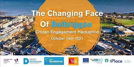 The Changing Face Of Balbriggan: HACKATHON! tickets