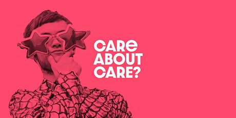 Care About Care? tickets