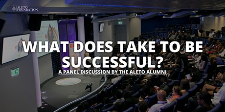 What Does It Take To Be Successful? - A Panel Discussion tickets