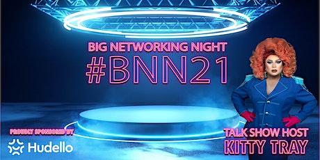 Big Networking Night 2021 #BNN21 tickets