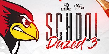 School Dazed 3 tickets