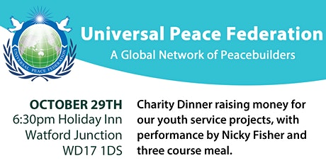 Universal Peace Federation - UK Dinner and Fundraising Event tickets
