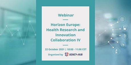 Horizon Europe: Health Research and Innovation Collaboration IV tickets