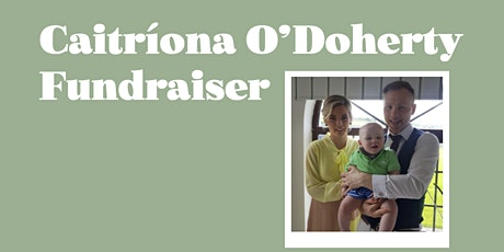 Catriona's Road to Recovery A Fundraiser for Catriona McLoughlin O'Doherty tickets