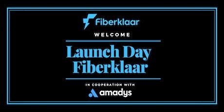 Launch Day Fiberklaar tickets