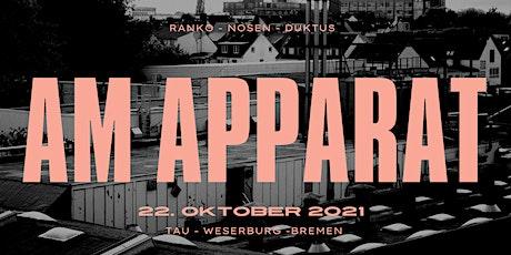Am Apparat N°10 (Ranko & Gäste, Nosen, Spaze Windu und Duktus) Tickets
