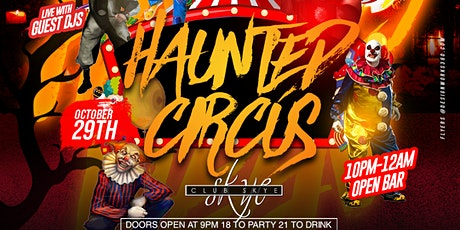HAUNTED CIRCUS - 6TH ANNUAL tickets