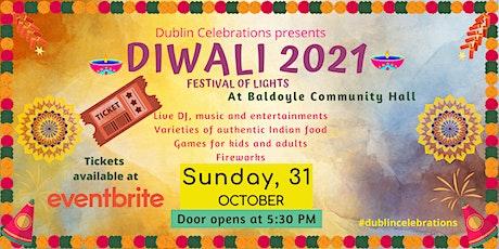 Diwali  Celebrations 2021 | दिवाली उत्सव - 2021: Dublin, Ireland tickets