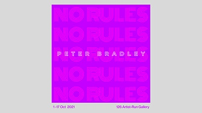 Preview of No Rules by Peter Bradley tickets