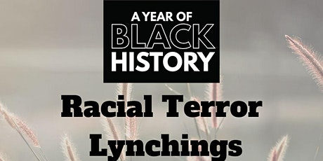 An American Horror Story: The History of Racial Terror Lynchings tickets