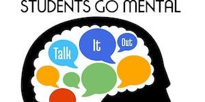 Students Go Mental