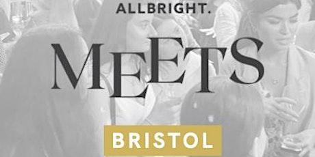 AllBright MEETS Bristol tickets