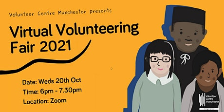 Volunteer Fair Wednesday 20th October 2021 (6pm-7.30pm) tickets