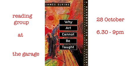 Reading group:  J. ELKINS,  CH 5, SUGGESTIONS (things to do with critiques) tickets