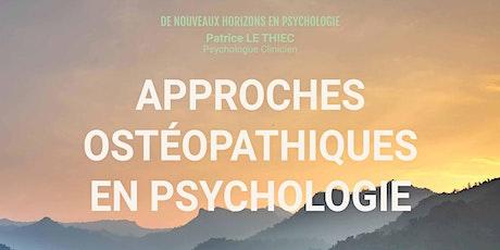 APPROCHES OSTÉOPATHIQUES EN PSYCHOLOGIE billets